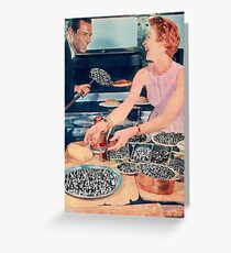 THE HUMANS ARE READY EAT Greeting Card