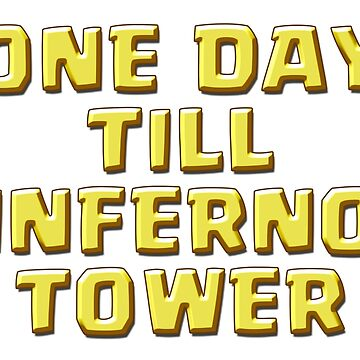 One Day Till INFERNO TOWER by ADHDDESIGN