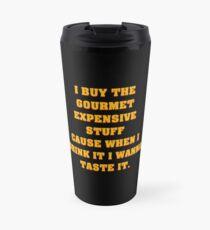 Ich kaufe das Gourmet-Zeug V.2 Thermobecher