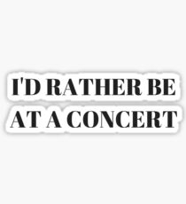 Concert Fanatic Sticker