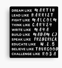 Dream Like Martin Lead like Harriet Black Pride Power Canvas Print