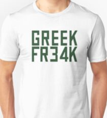 Greek Freak 34 FR34k T-Shirt