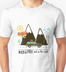 Wild & Free and On The Road! Unisex T-Shirt