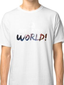 Out Of This World - Space Classic T-Shirt