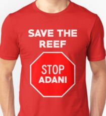 Stop Adani - End Coal Mining in Australia T-Shirt