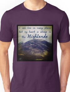 My Heart is in the Highlands Unisex T-Shirt