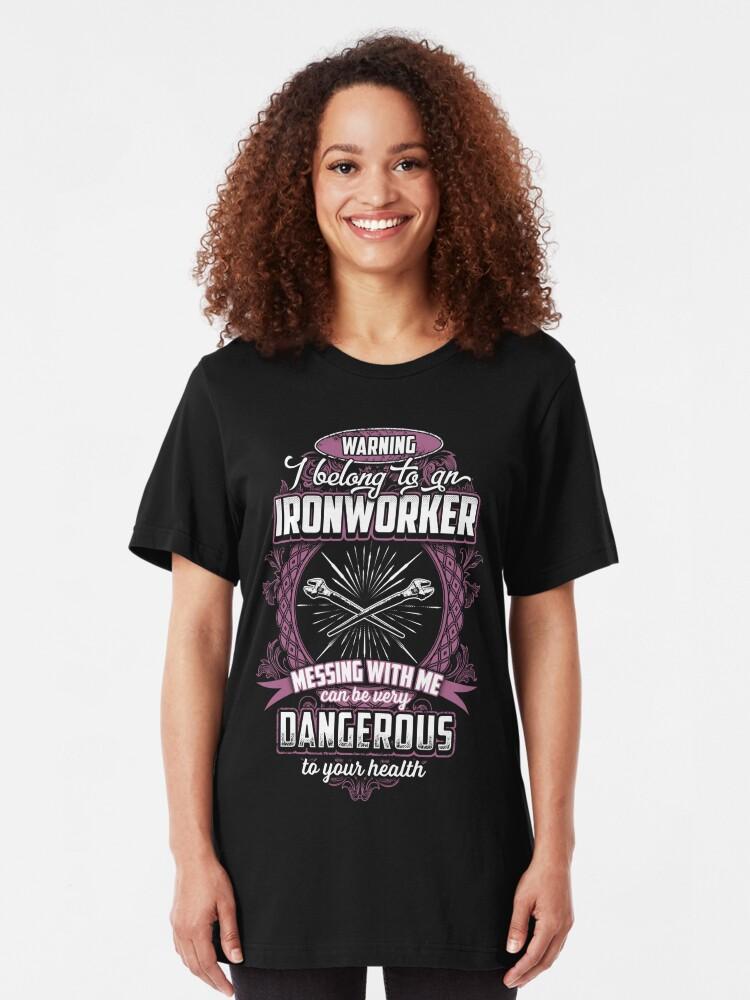 warning i belong to an IRONWORKER   Slim Fit T-Shirt