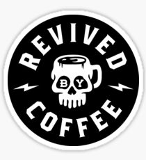 Revived By Coffee Sticker