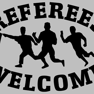 Referees welcome! (Refugees welcome parody) by EvaEV