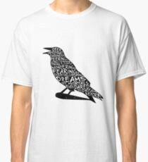 Quoth the Raven Classic T-Shirt