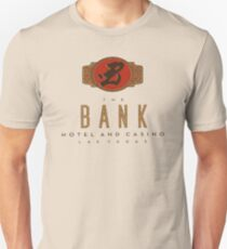 The Bank Hotel and Casino Unisex T-Shirt