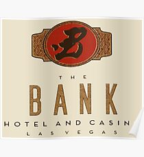 The Bank Hotel and Casino Poster