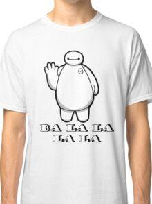 Baymax Ba La LA Classic T-Shirt