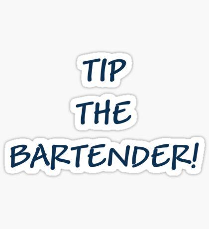 TIP THE BARTENDER! Sticker