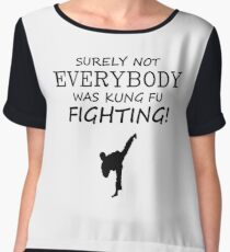 Surely not everybody was kung fu fighting! Black Version Chiffon Top