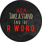 ASA Spread The Word To End The Word Sticker by Lauren Glynn