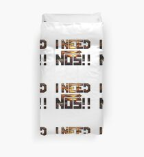 I need nos! Duvet Cover
