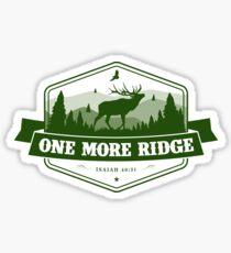 Elk Hunting Motivation. One More Ridge. Sticker