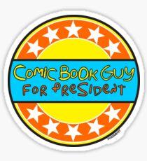 COMIC BOOK GUY FOR PRESIDENT Sticker