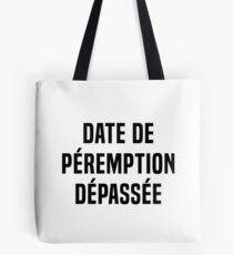 Expired expiry date Tote Bag