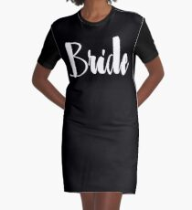 "Cute Wedding, Bridal, Engagement ""Bride"" Graphic T-Shirt Dress"
