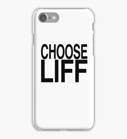 CHOOSE LIFF iPhone Case/Skin