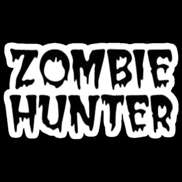 ZOMBIE HUNTER  by Tony  Bazidlo