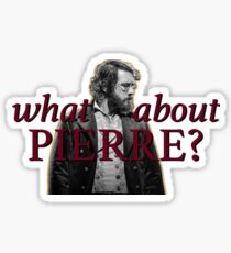 what about pierre? Sticker