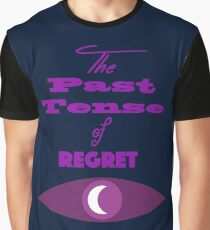 The Past Tense of Regret Graphic T-Shirt