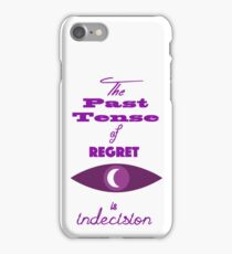 The Past Tense of Regret iPhone Case/Skin