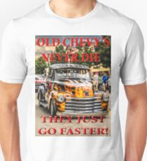 Old Chevys Never Die Unisex T-Shirt