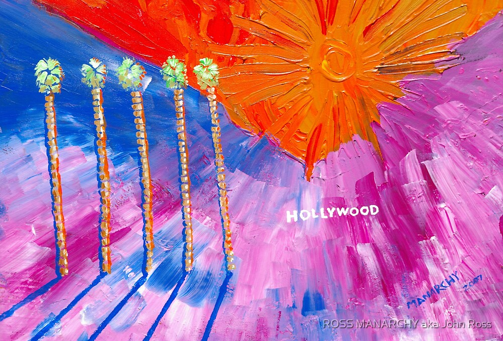HOLLYWOOD by ROSS MANARCHY aka John Ross