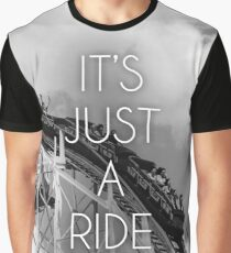 It's Just A Ride - Bill Hicks Graphic T-Shirt