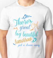 Great Big Beautiful Tomorrow T-Shirt