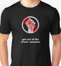Get Out of the Street Commies - Light Unisex T-Shirt