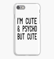 Funny Psycho Girl T Shirts iPhone Case/Skin