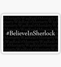#believeinsherlock Sticker