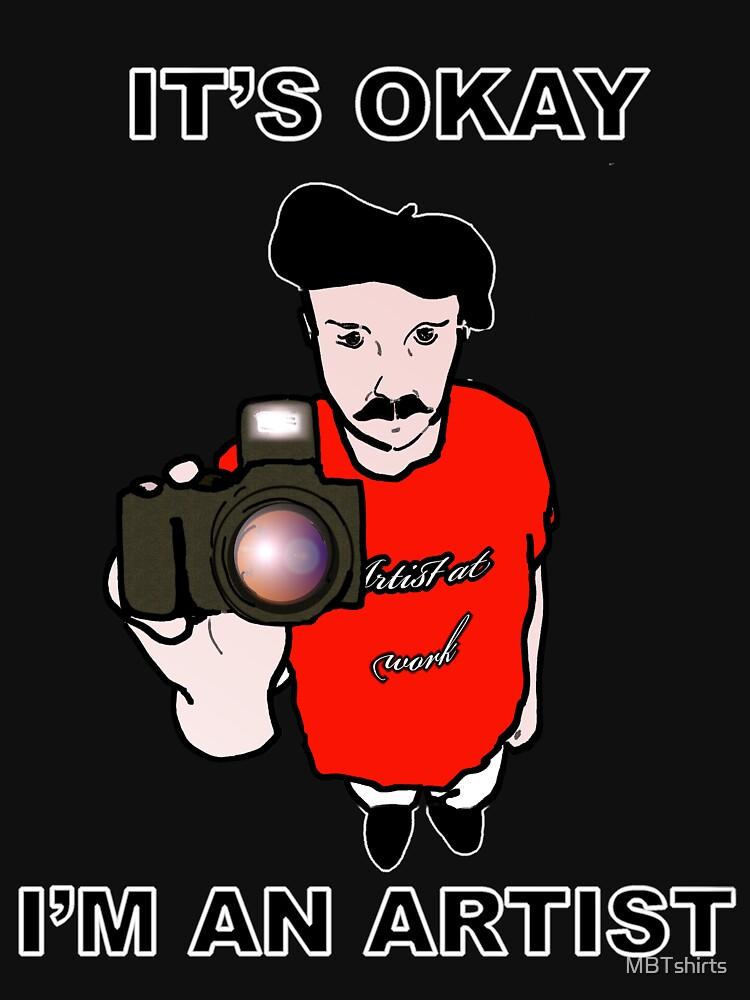 I'm an Artist- Black Edition by MBTshirts