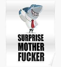 Surprise Mother Fucker Sharky Style Poster
