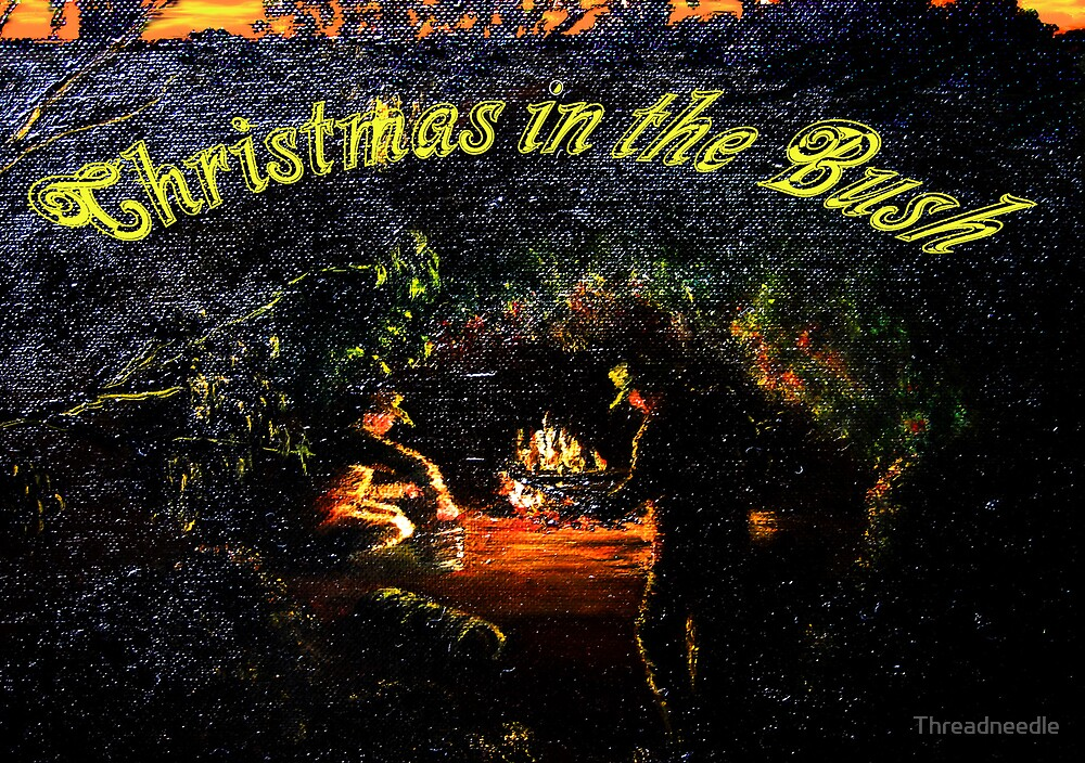 Christmas in the Bush by Threadneedle