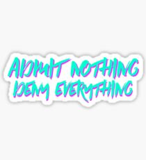 Admit Nothing 90's Style Sticker