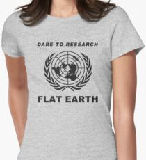 Dare to Research Flat Earth Womens Fitted T-Shirt
