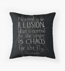 Normal is an illusion. Throw Pillow