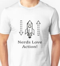 Nerds Love Action. Funny Geek Physics Science Humor Unisex T-Shirt