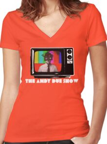 The Andy Due Show Women's Fitted V-Neck T-Shirt