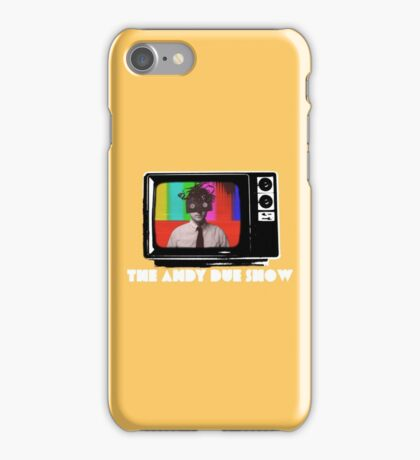 The Andy Due Show iPhone Case/Skin