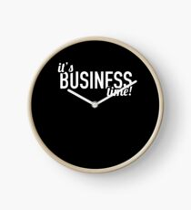 It's Business Time Clock