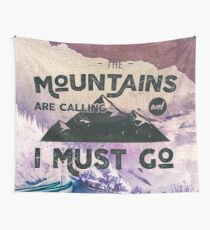 Forest Mountains Wanderlust Adventure Saying - The Mountains are Calling and I Must Go Wall Tapestry