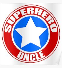 Superhero Uncle Poster