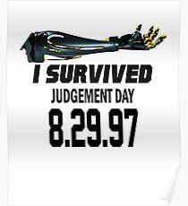 I Survived Judgement Day Terminator black Poster